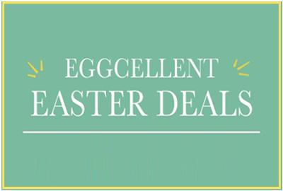 Take a look at our Eggcellent Easter Discounts