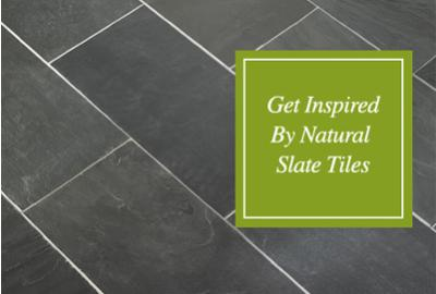 Get inspired by natural slate tiles